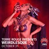 WEIRDlesque by Terre Rouge @ Tower Theatre