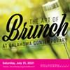 Art of Brunch @ Oklahoma Contemporary Arts Center