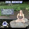 Zen Renew @ Zen Zone at Mind and Body Fitness Connections