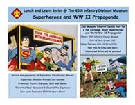 Superheroes and WW II Propaganda - Uploaded by 45thmuseum