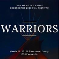 Warriors: Native Crossroads Film Festival - Uploaded by AStopz
