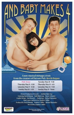 And Baby Makes 4 at the 2014 Orlando Fringe