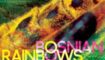 Bosnian Rainbows' self-titled album has quiet complexity and accessibility