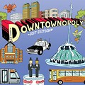 DOWNTOWNOPOLY - 2017 EDITIONâ?¢