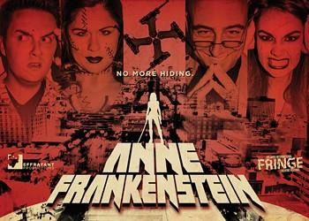 "Fringe 2015 review: ""Anne Frankenstein"""