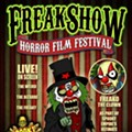 GORELANDO: Here Comes The FREAK SHOW Horror Film Festival!