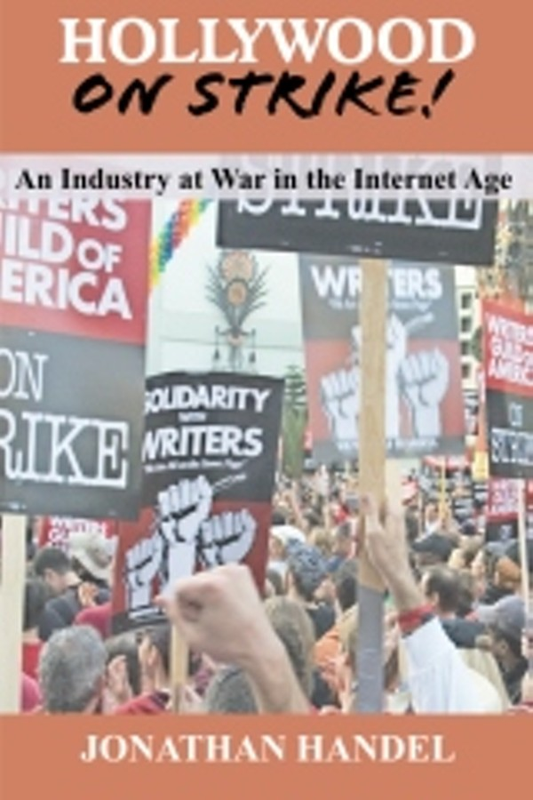 """Hollywood on Strike!"" by Jonathan Handel"