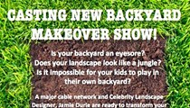 New backyard makeover show casting in Orlando
