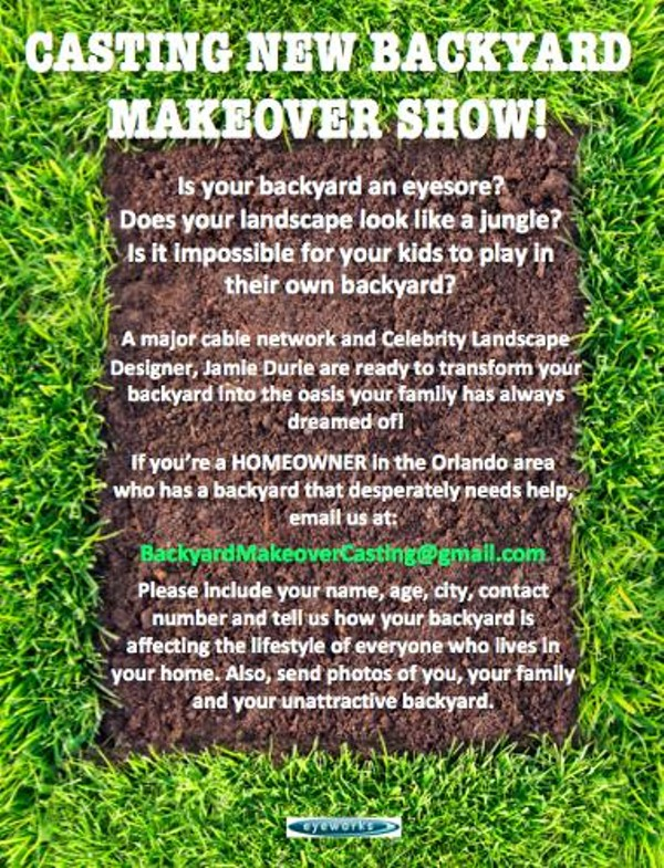New backyard makeover show casting in Orlando | Blogs