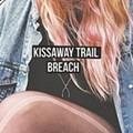 Kissaway Trail combines Arcade Fire's expansiveness and Flaming Lips' bliss