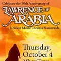 Lawrence of Arabia: The Film Hollywood Wouldn't Make Today (Screening 10/4)