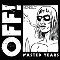 Off! slogs along with their signature snarl on 'Wasted Years'