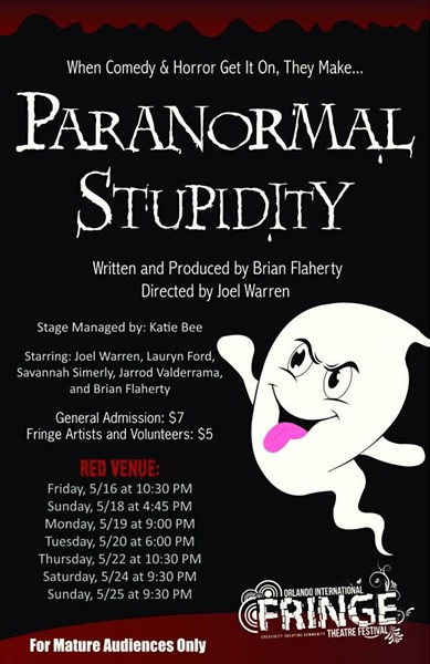 Paranormal Stupidity at Orlando Fringe