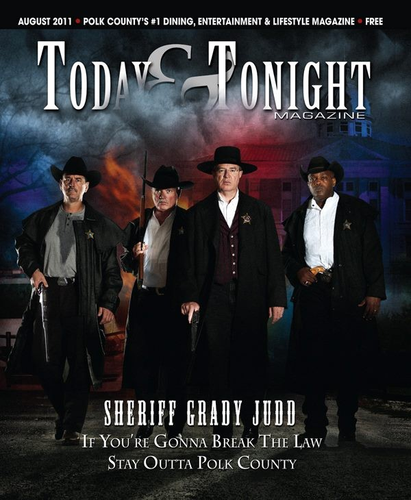 Second from left, Grady Judd dons Western wear for the August cover of Polk County's Today & Tonight magazine.