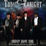 Will Polk County Sheriff Grady Judd finally get his own reality TV show?