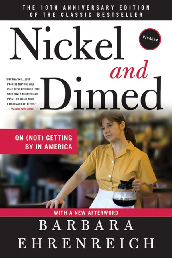 an examination of barbara ehrenreichs nickel and dimed the working poor to the center