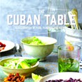 'The Cuban Table' reminds us that, politics aside, Cuban families have always prized hospitality