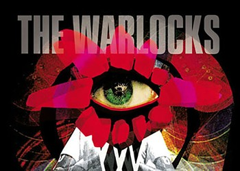 The Warlocks' black-hearted new release is a pleasant surprise