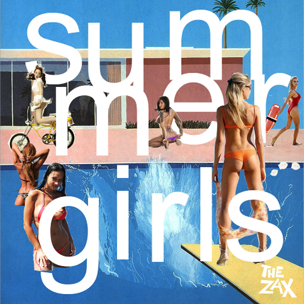 The Zax - Summer Girls