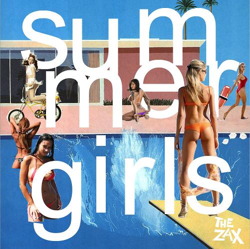The Zax - Summer Girls