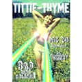 Tittie-Thyme wants to party with you