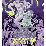 Two Piece Mini Fest 4