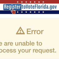 It would appear that Florida's voter registration website is shitting the bed