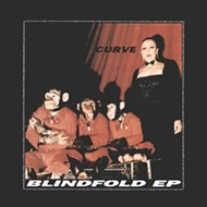 25 Years Later: Stop calling Curve's 'Blindfold' EP 'shoegaze'