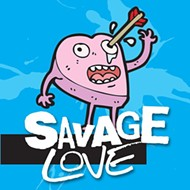 Savage Love (4/20/16)