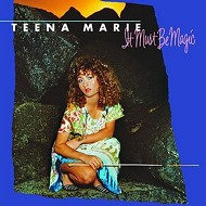 35 Years Later: Teena Marie - 'It Must Be Magic'