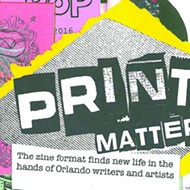The zine format finds new life in the hands of Orlando's writers and artists