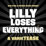 Fringe 2019 Review: 'VarieTease: Lilly Loses Everything'