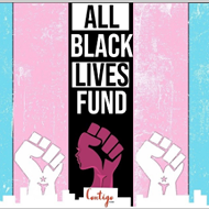Organizing For All Black Lives Fund launched by local LGBTQ+ activists in partnership with Contigo Fund