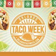 Orlando Taco Week kicks off for the third year, running April 20 through May 4, 2021