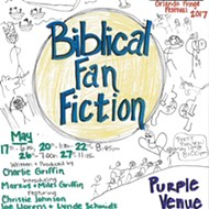 Orlando Fringe 2017 review: 'Biblical Fan Fiction'