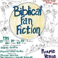 Orlando Fringe 2017 review: 'Biblical Fan Fiction'