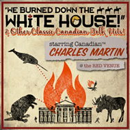 Orlando Fringe 2017 review: ''We Burned Down the White House' and Other Canadian Folk Songs'