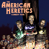Orlando Fringe 2017 review: 'The American Heretics Comedy Tour'