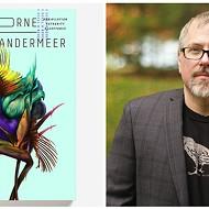 Eco-sci-fi writer Jeff VanderMeer headlines Burrow Press' Functionally Literate