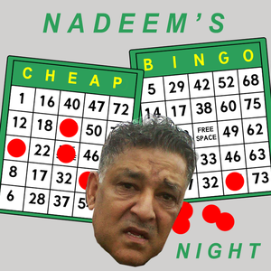 Nadeem's Cheap Bingo Night