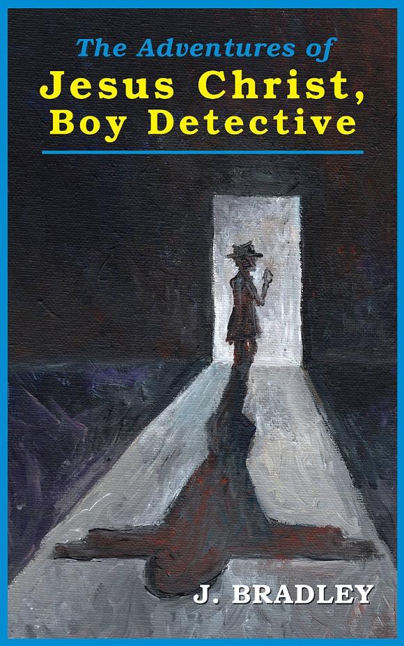 gal_j_bradley-jesus_christ_boy_detective-front_cover.jpg