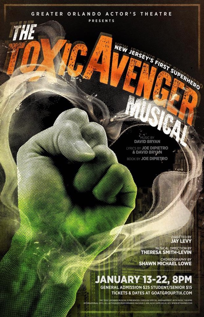 Greater Orlando Actor's Theatre presents 'The Toxic Avenger Musical' at Orlando Shakespeare Center through Jan. 22. - IMAGE COURTESY GREATER ORLANDO ACTOR'S THEATRE