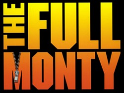 'The Full Monty' is taking it (almost) all off at the Abbey, now through Aug.19. - IMAGE VIA THE PRODUCTION