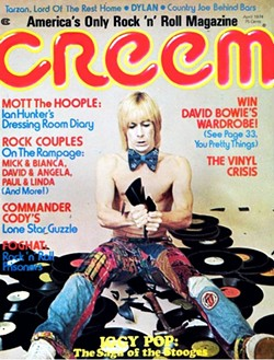 Creem championed Detroit artists like Iggy Pop. - ANDY KENT