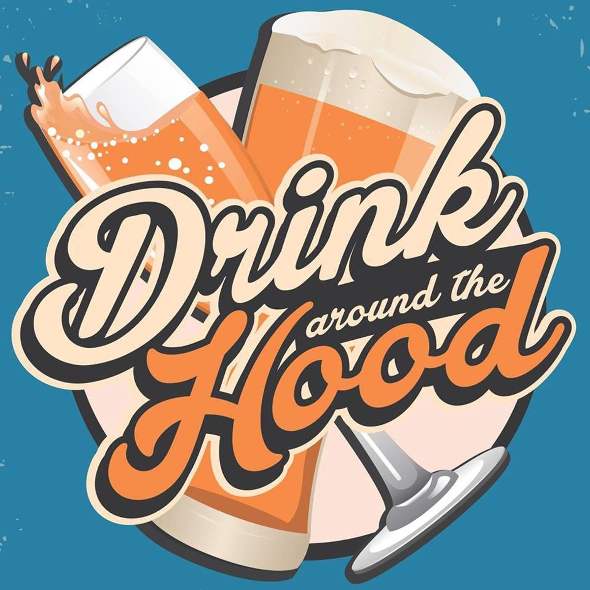 drink_around_the_hood.jpg
