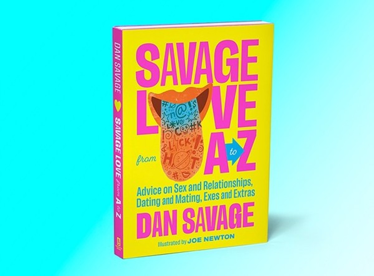 'Savage Love from A to Z' is available now from Sasquatch Books.