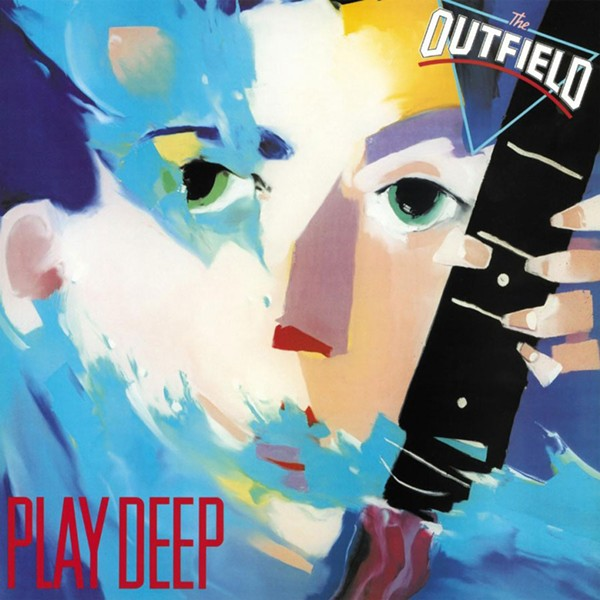 The Outfield's 1985 debut LP Play Deep