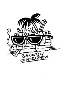 Will's Pub launches the Shady Brunch Comedy Show for the Sunday Funday crowd