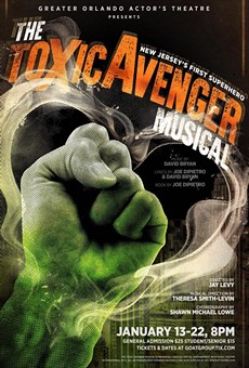 Greater Orlando Actor's Theatre presents 'The Toxic Avenger Musical' at Orlando Shakespeare Center through Jan. 22.