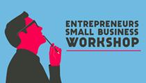Entrepreneurs Small Business Workshop